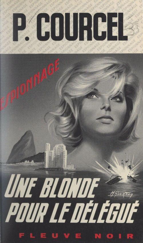 Une blonde pour le délégué