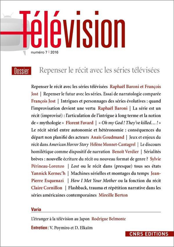 Television t.7 ; repenser le recit avec les series televisees