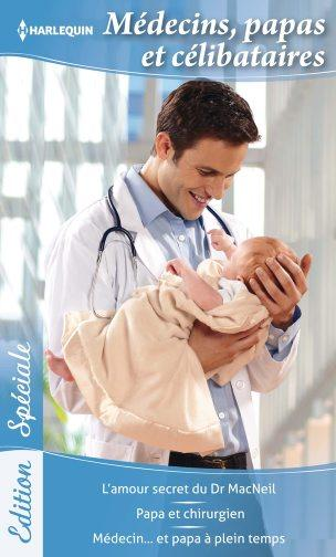 Médecins, papas et célibataires