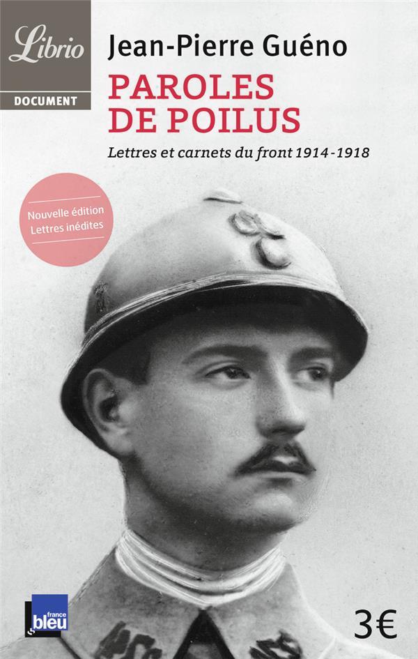 Paroles de poilus ; lettres et carnets du front 1914-1918