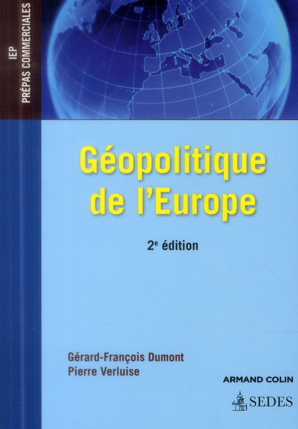 Géopolitique de l'Europe ; 2e édition