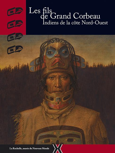 Les fils de grand corbeau ; indiens de la côte Nord-Ouest