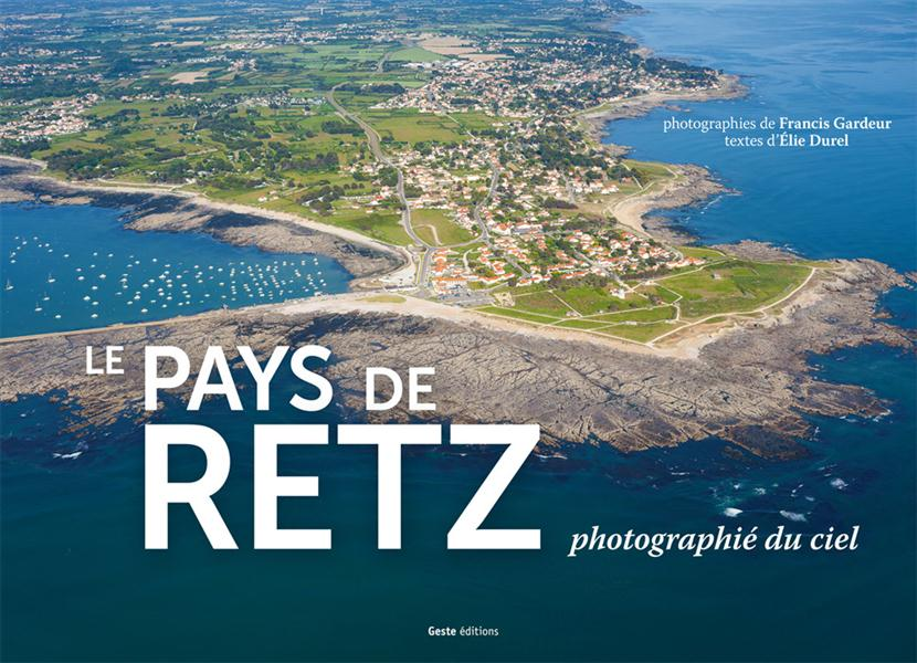 Le pays de Retz photographié du ciel