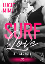 Surf on love - t02 - secrets - surf on love #2