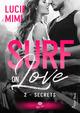Surf on love - t02 - secrets - surf on love #2  - Lucie Mimi