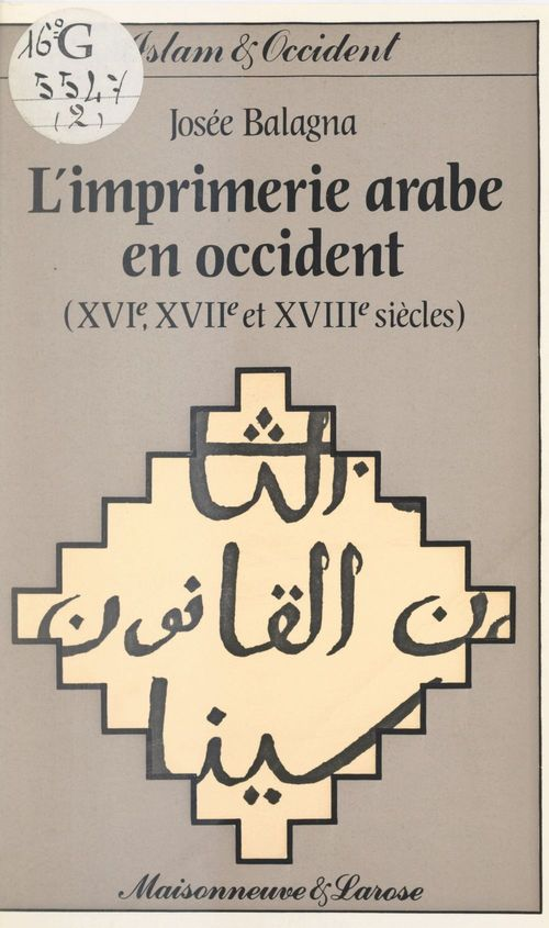 L'imprimerie arabe en Occident (2)
