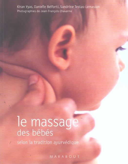 Le massage des bebes selon la tradition ayurvedique