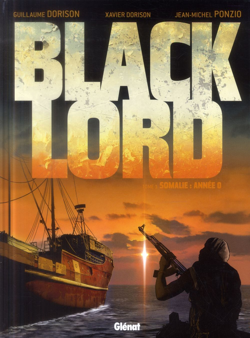 Black lord t.1 ; Somalie : année 0