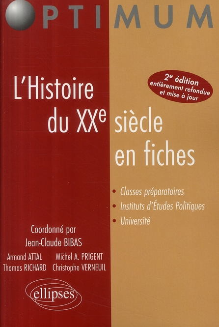 L'Histoire Du Xxe Siecle En Fiches 2e Edition Entierement Refondue Et Mise A Jour
