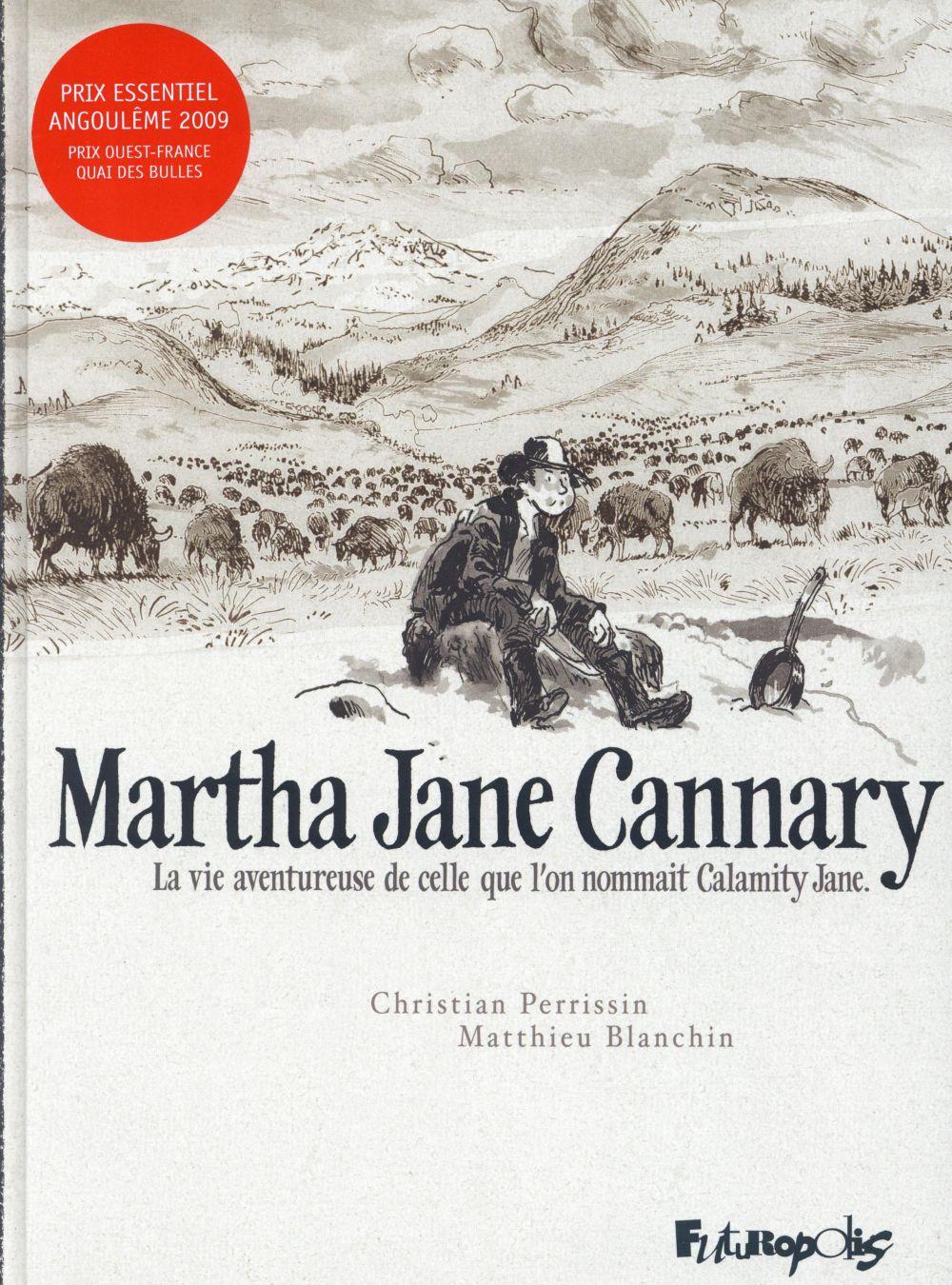 Martha Jane Cannary ; intégrale