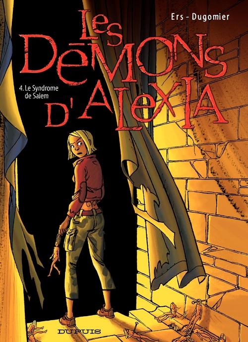 les démons d'Alexia t.4 ; le syndrome de Salem