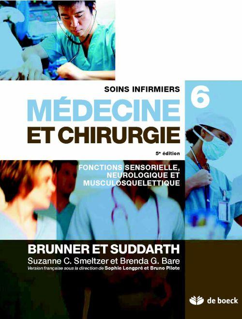 Soins infirmiers en médecine et chirurgie t.6 ; fonctions sensorielle, neurosensorielle et musculosquelettique