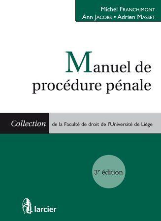 manuel de procédure pénale (3e édition)