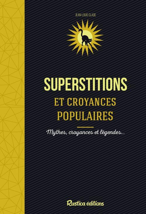 les superstitions et croyances populaires