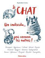 Vente Livre Numérique : Le chat, un individu... pas comme les autres !  - Brigitte Bulard-Cordeau