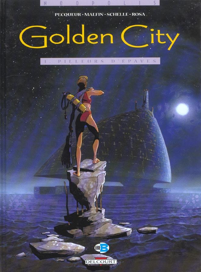 Golden City T01 Pilleurs D'Epaves