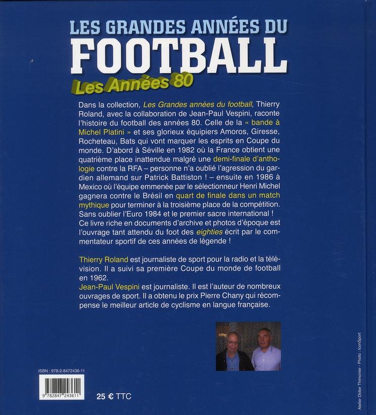Les grandes années du football : les années 80