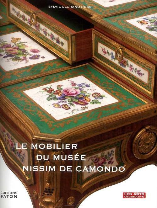 Les Chefs-D'Oeuvre Du Mobilier Du Musee Nissim De Camondo