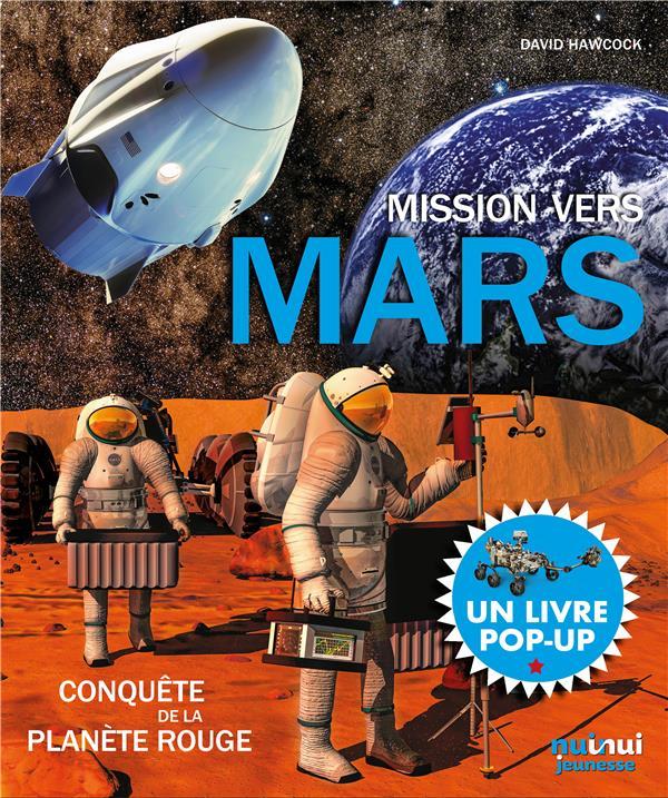 MARS  -  LA CONQUETE DE LA PLANETE ROUGE