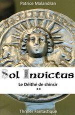 Sol Invictus  - Patrice Malandran