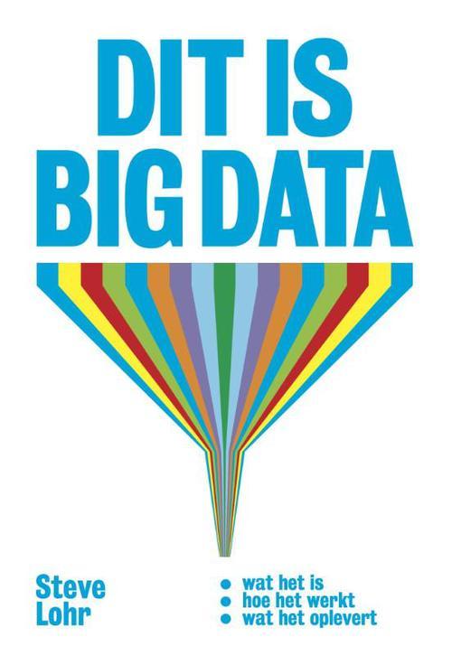 Dit is big data