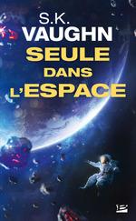 Vente Livre Numérique : Seule dans l'espace  - S K Vaughn