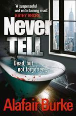 Vente Livre Numérique : Never Tell  - Alafair Burke