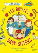 Vente EBooks : Les Royales Baby-sitters - Tome 1 - Les bébés, ça pue !  - Clémentine BEAUVAIS