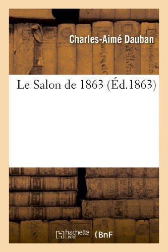 Le salon de 1863