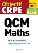 Vente Livre Numérique : QCM CRPE : Maths  - Claude Maurin - Martine Bosc