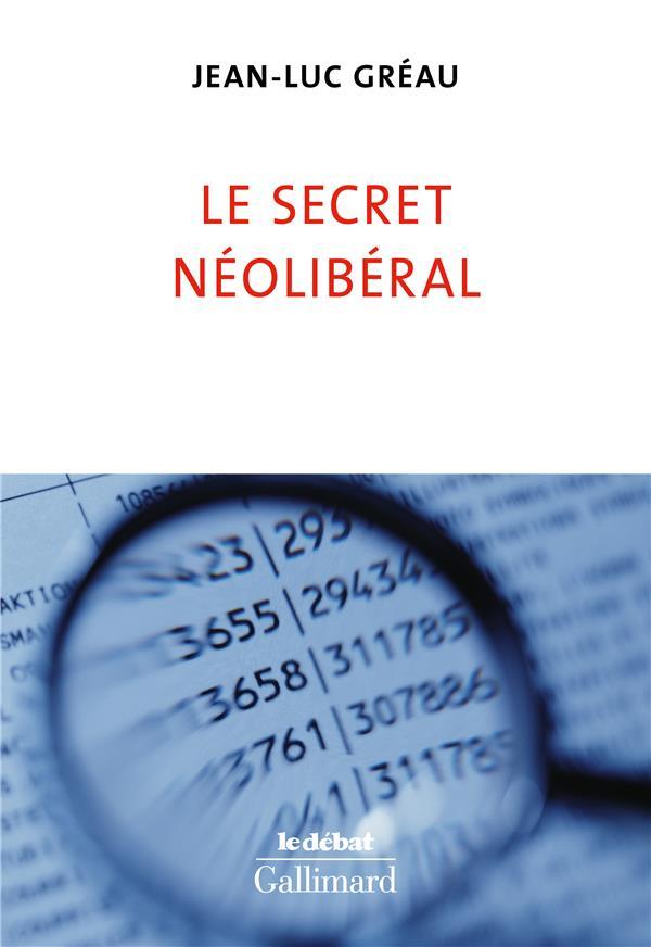 Le secret néoliberal