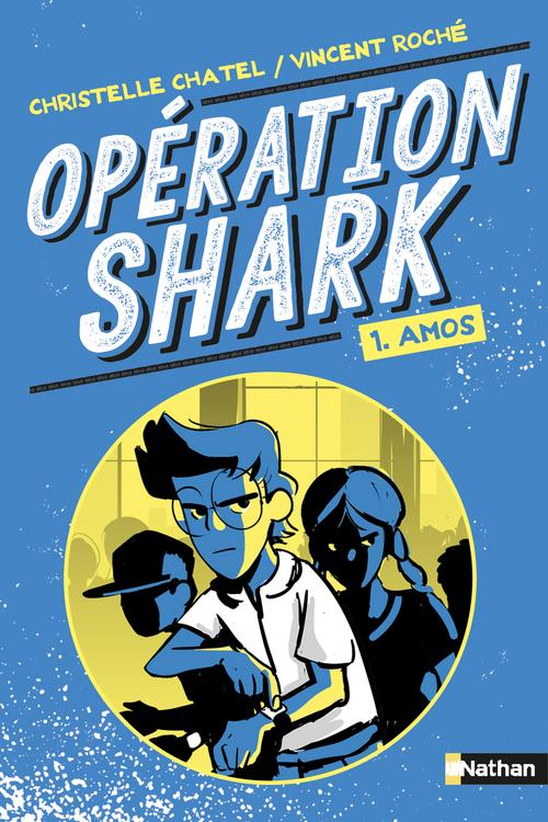 Vente EBooks : Opértion Shark - Amos - Tome 1 - dès 8 ans  - Christelle Chatel