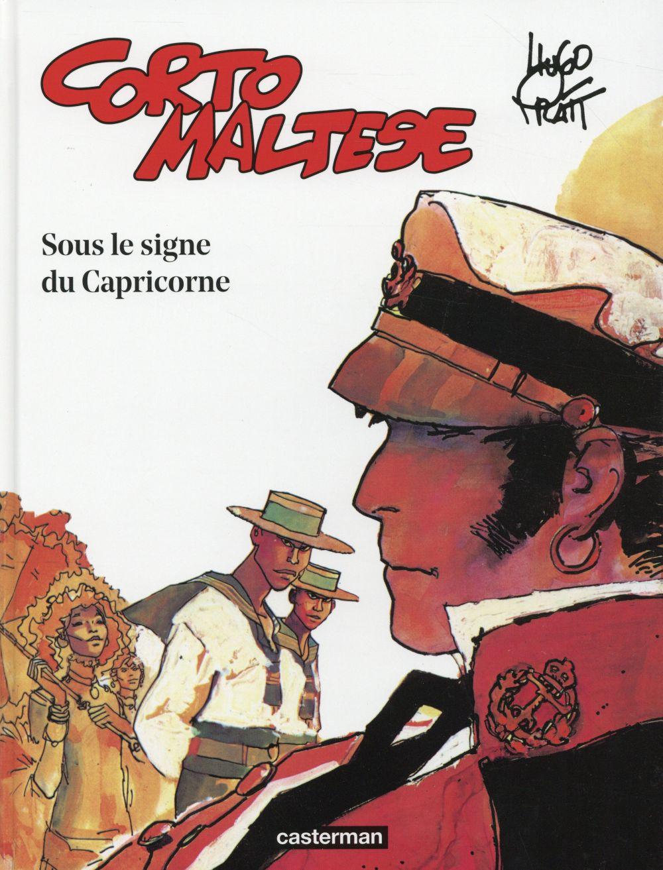 Corto Maltese t.2 ; sous le signe du capricorne
