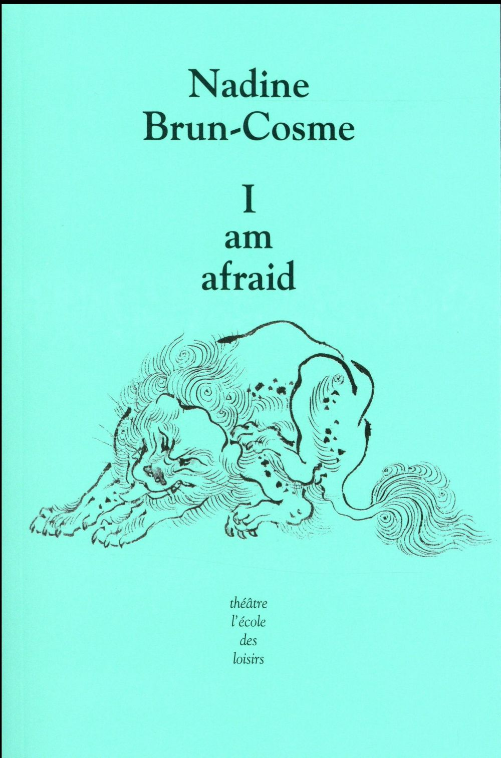 I am afraid