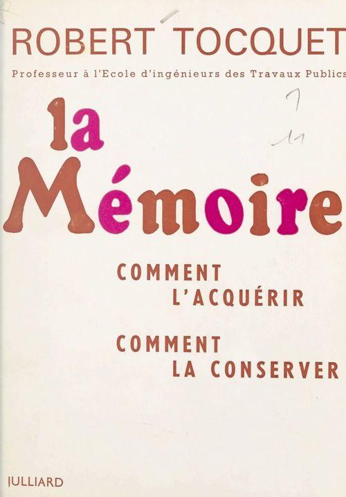 La mémoire  - Robert Tocquet
