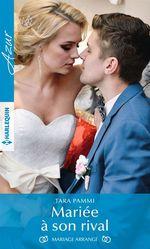 Vente EBooks : Mariée à son rival  - Tara Pammi