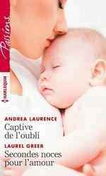 Captive de l'oubli - Secondes noces pour l'amour  - Andrea Laurence - Laurel Greer