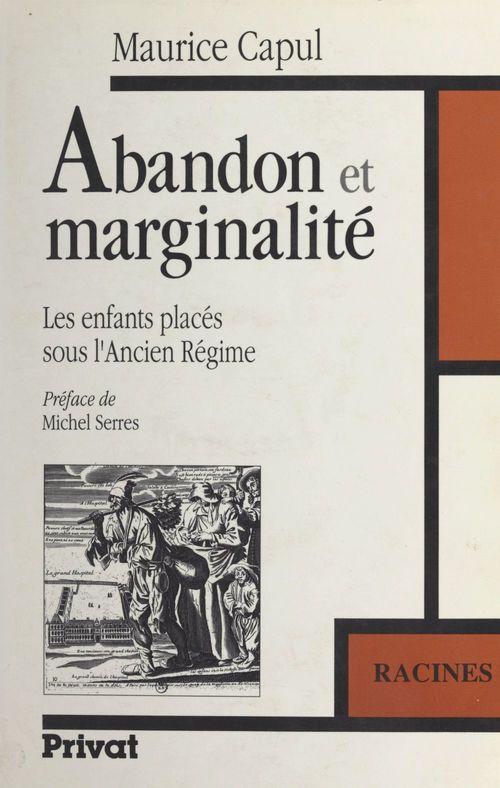 Abandon et marginalité