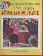 Josiane la conquérante  - Paul Darcy