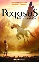 Vente Livre Numérique : Pegasus, tome 1 - Les terres oubliées  - Geneviève LECOURTIER - Christine Féret-Fleury