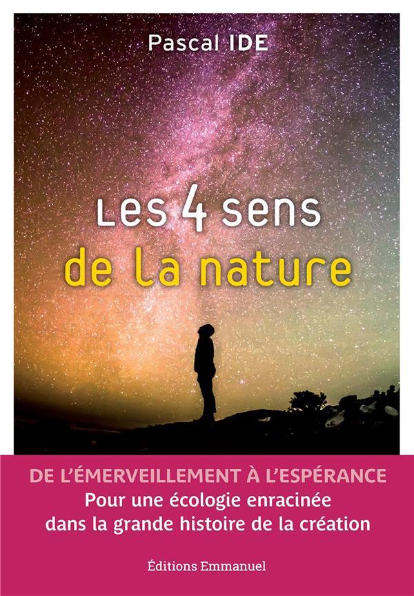 Les 4 sens de la nature ; brève histoire de la création