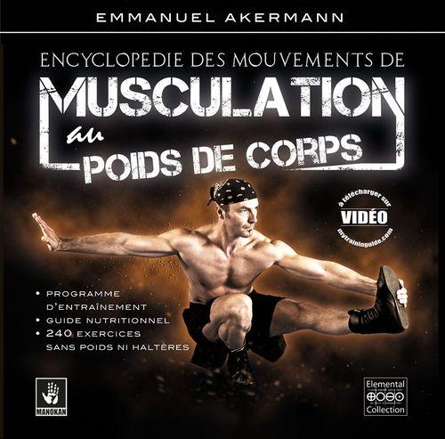 Encyclopédie des mouvement de musculation au poids de corps (4e édition)