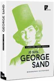JE SUIS... ; George Sand