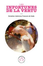 Les Infortunes de la vertu  - Donatien alphonse de Sade - Donatien Alphonse De Sade