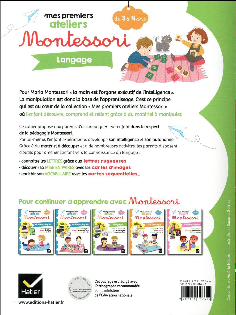 Mes premiers ateliers Montessori ; langage ; de 3 à 4 ans