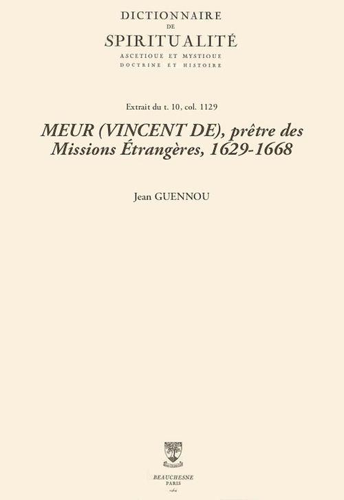 MEUR (VINCENT DE), prêtre des Missions Étrangères, 1629-1668