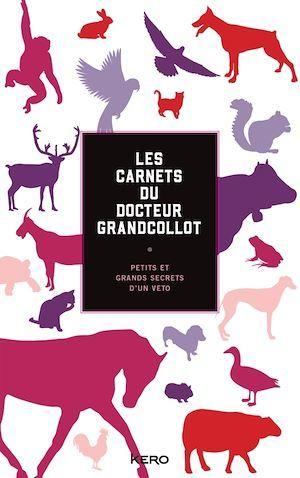 Les carnets du docteur Grandcollot