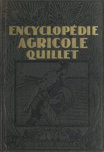 Encyclopédie agricole Quillet (1)