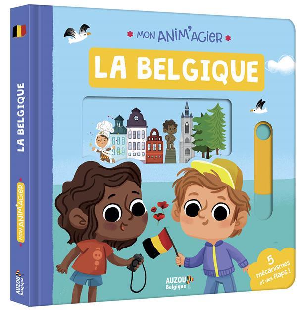 Mon anim'agier ; la Belgique