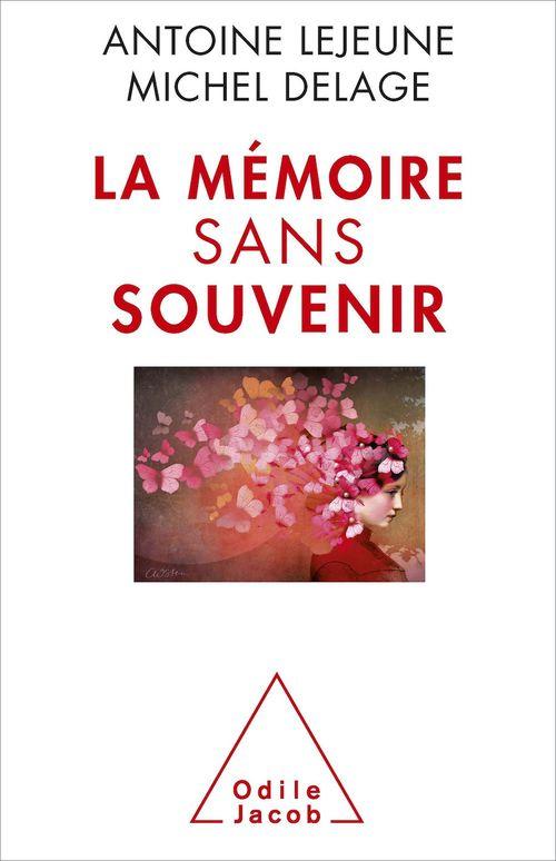 La Mémoire sans souvenir